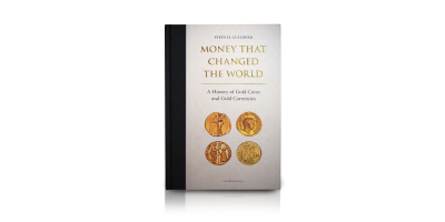 Money that changed the World – A History of Gold Coins and Gold Currencies